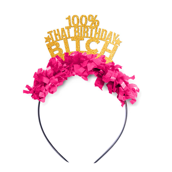 100% That Birthday Bitch Crown