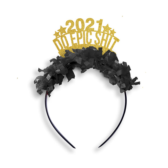 2021 Do Epic Shit NYE Party Crown
