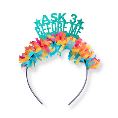 "Teal glitter and multi color fringe party crown saying ""Ask 3 Before Me"""
