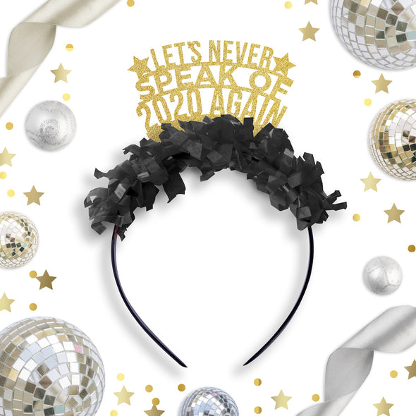 Let's Never Speak of 2020 Again NYE Party Crown