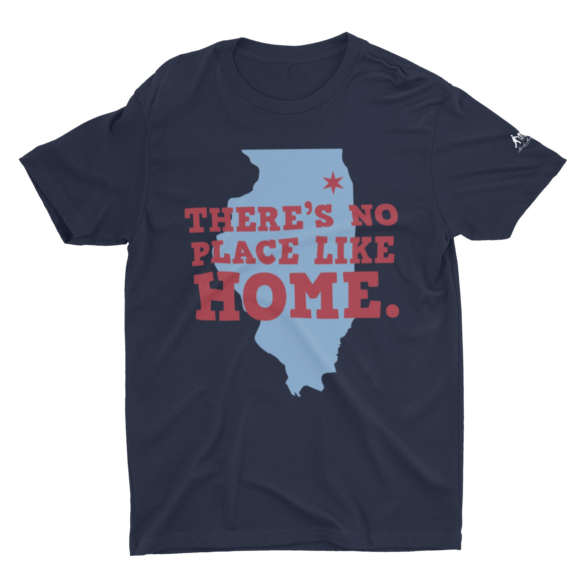 There's No Place Like Home Illinois T-Shirt