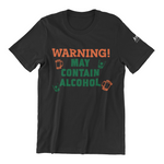 Black T-Shirt with shot glass and warning