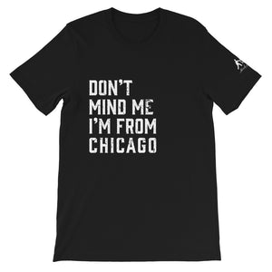 Black T-Shirt I'm From Chicago in white print