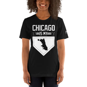 Chicago Is My Home Base Short-Sleeve Unisex T-Shirt