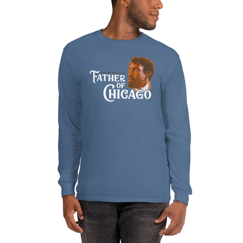 Men's Father of Chicago Long Sleeve Shirt