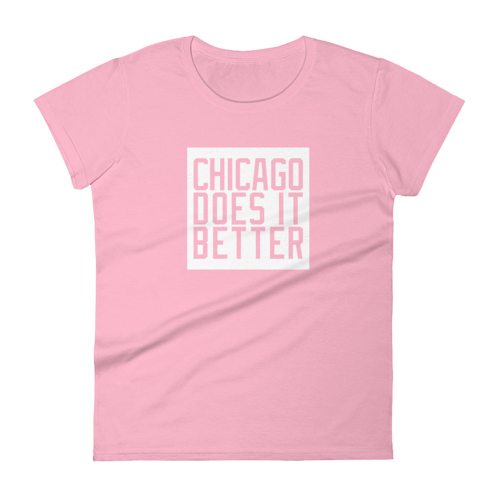 Chicago Does It Better Women's short sleeve t-shirt