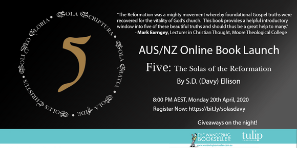 Five Solas: Online Book Launch with S.D. (Davy) Ellison