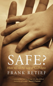 Safe? How we can be sure of God's love