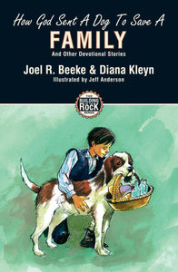 How God Sent a Dog to Save a Family: and Other Devotional Stories