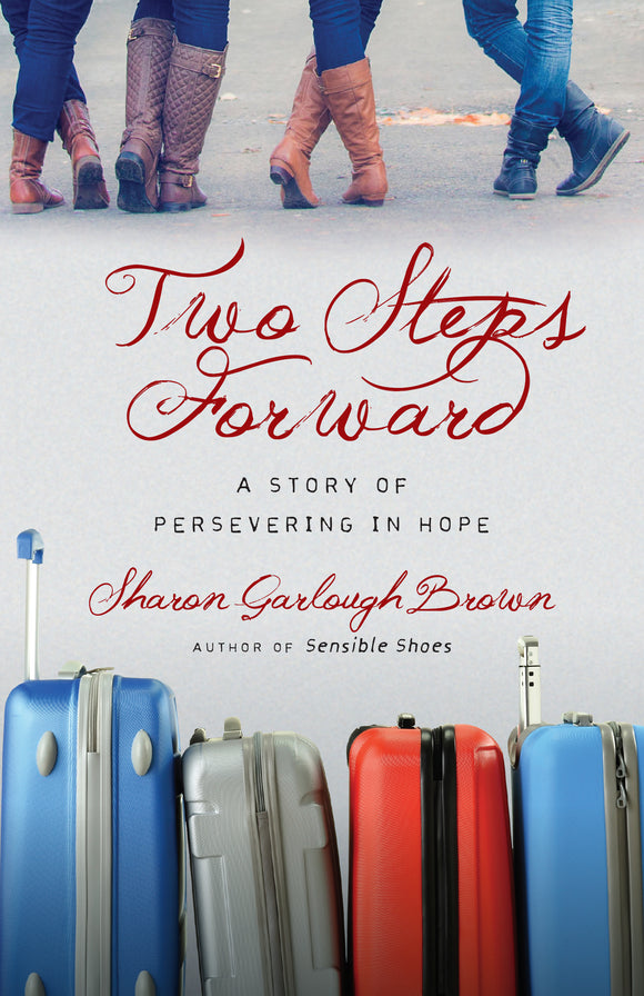 Two Steps Forward: A Story of Persevering in Hope