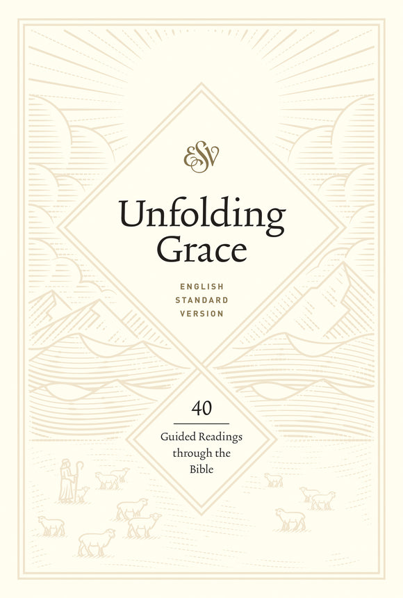 Unfolding Grace: 40 Guided Readings through the Bible