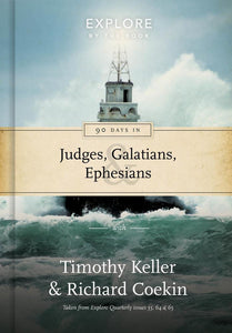 Explore by the Book: 90 Days in Galatians, Judges and Ephesians