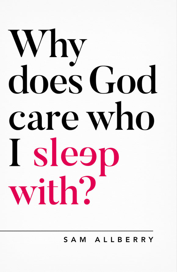 Why does God care who I sleep with?