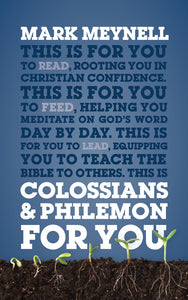Colossians Philemon for You