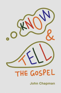 Know and Tell the Gospel (updated cover)
