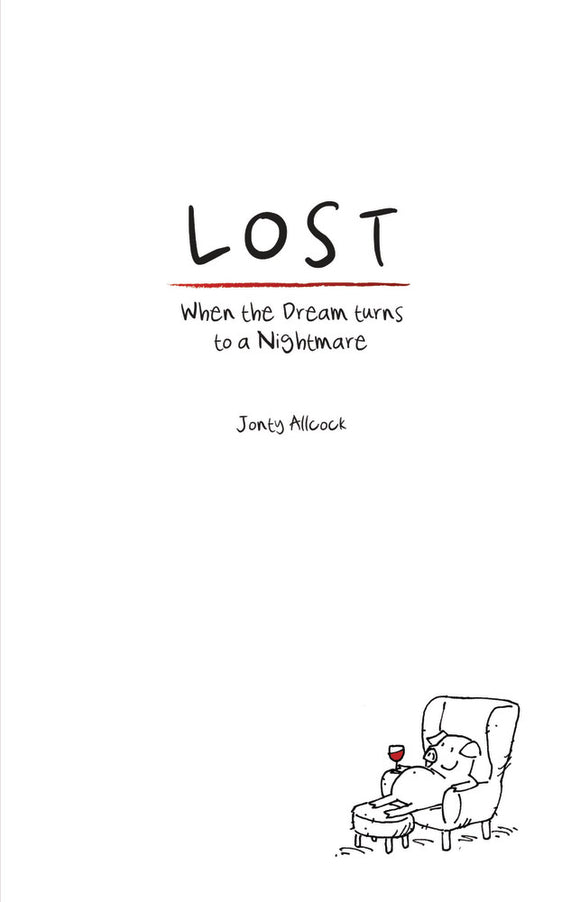 Lost: When the Dream Turns to a Nightmare
