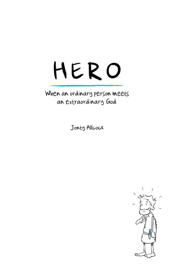 Hero: When an Ordinary Person Meets an Extraordinary God
