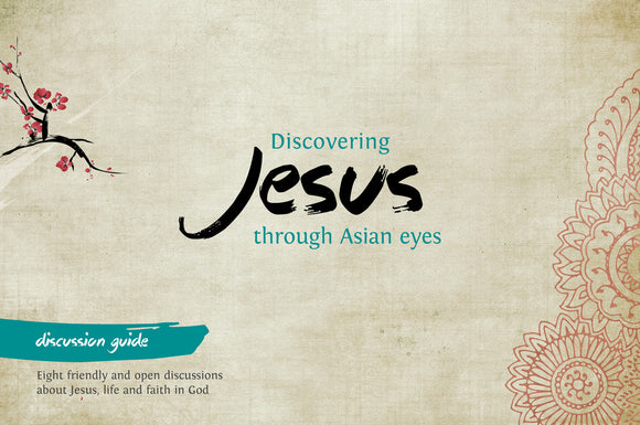 Jesus through Asian Eyes Discussion Guide