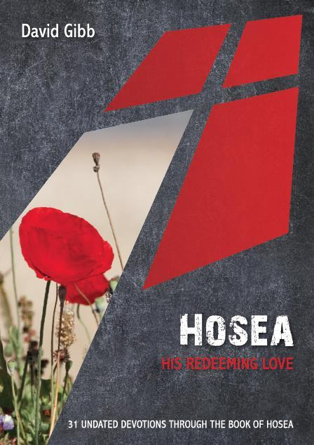 Hosea: His Redeeming Love
