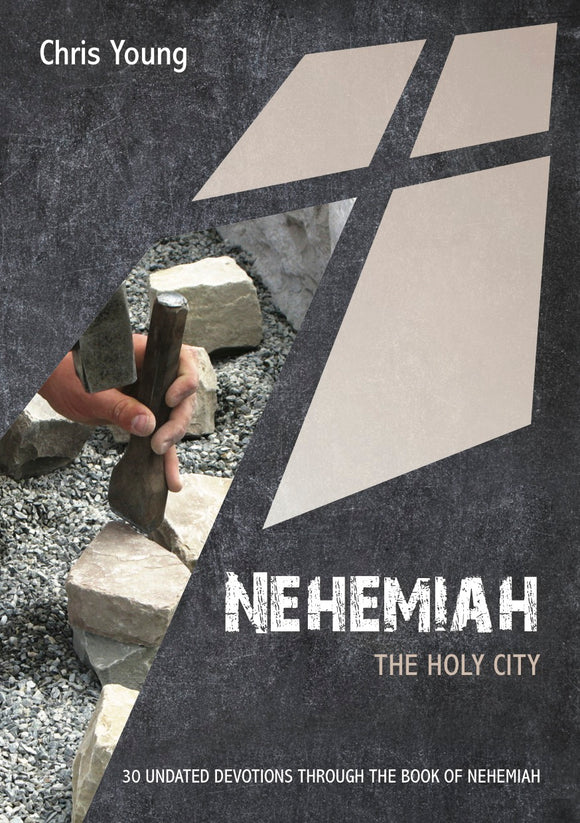 Undated Devotions: Nehemiah