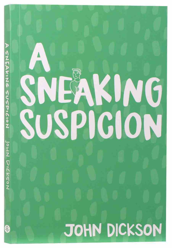 A Sneaking Suspicion (6th Edition)