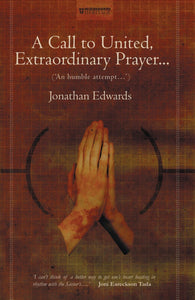 A Call to United, Extraordinary Prayer