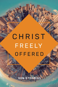 Christ Freely Offered