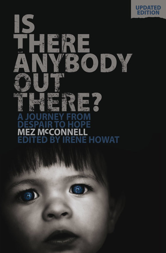 Is There Anybody Out There? A Journey from Despair to Hope