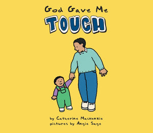God Gave Me Touch (Board Book)