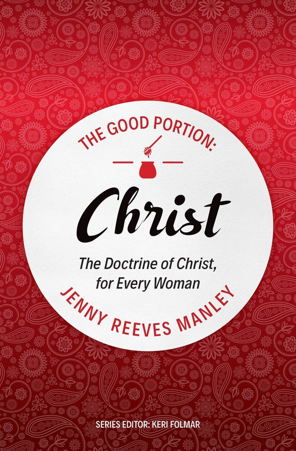 The Good Portion – Christ