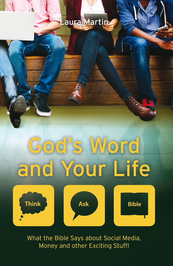 God's Word and Your Life : What the Bible Says About Social Media, Money and Orther Exciting Stuff!