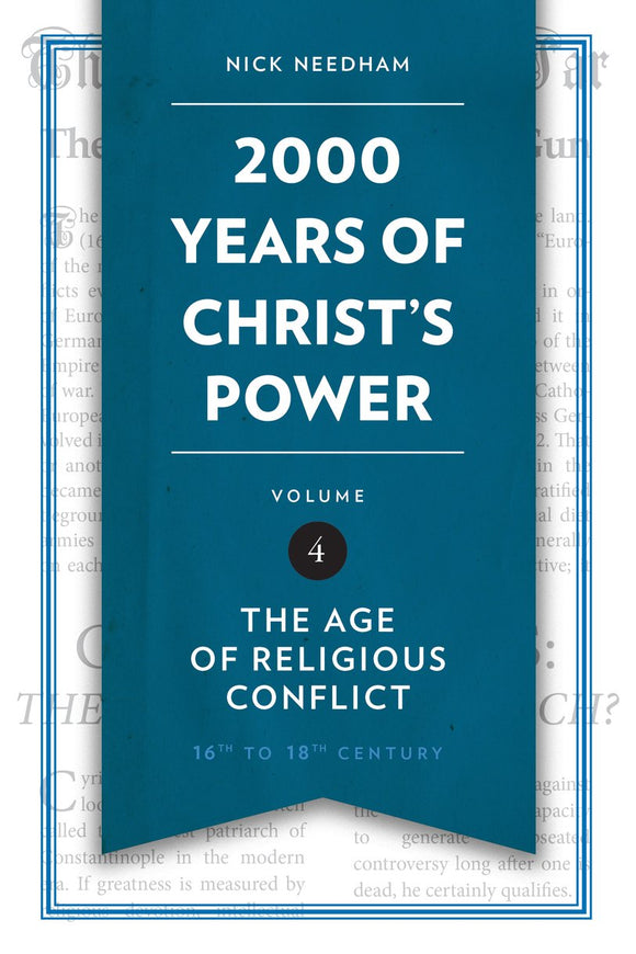 2,000 Years of Christ's Power Vol. 4 - The Age of Religious Conflict