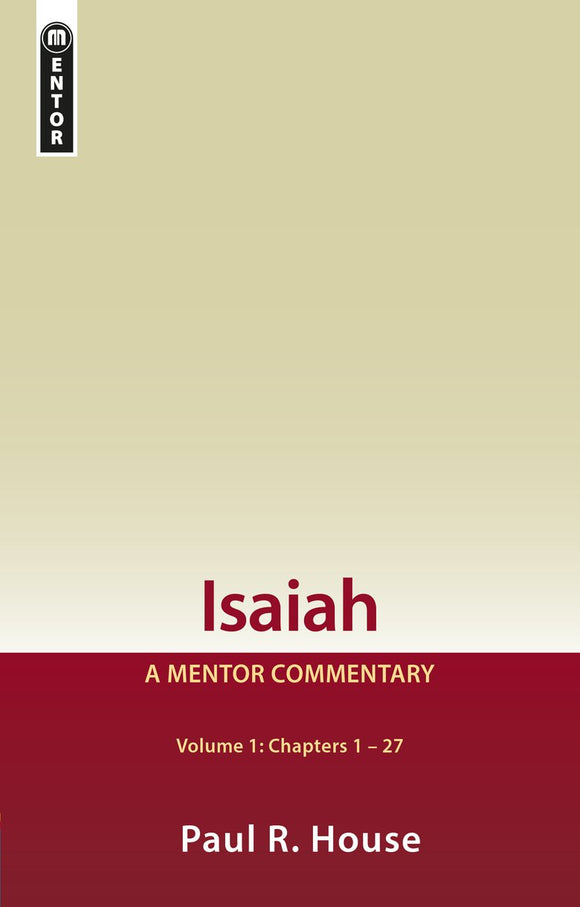 Isaiah Vol 1 - A Mentor Commentary