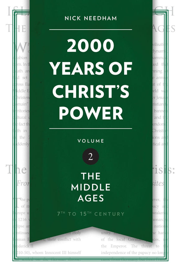 2,000 Years of Christ's Power Vol. 2 - The Middle Ages