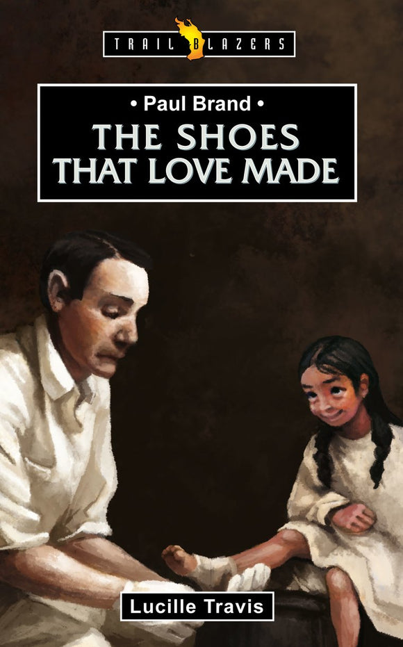 The Shoes that love made (Paul Brand)