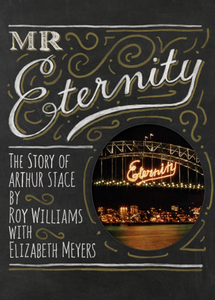 Mr Eternity: The Story of Arthur Stace