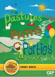 Pastures Paths Parties (Dig In)