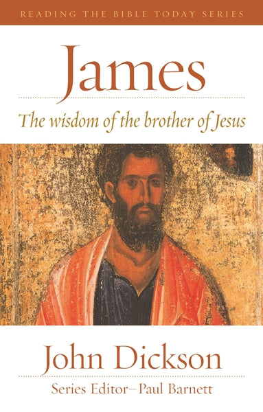 James - The Wisdom of the Brother of Jesus