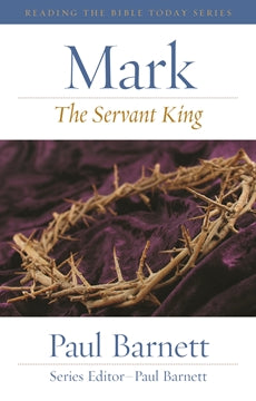 Mark - The Servant King