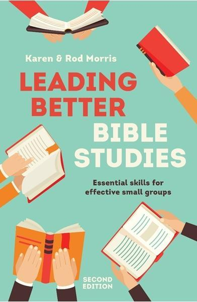 Leading Better Bible Studies (2nd Edition)