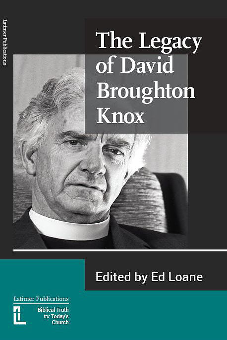 The Legacy of David Broughton Knox