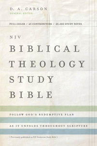 NIV Biblical Theology Study Bible, Hardcover, Comfort Print - Follow God's Redemptive Plan As It Unfolds Throughout Scripture