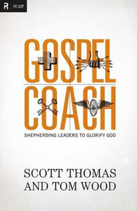 Gospel Coach - Shepherding Leaders to Glorify God