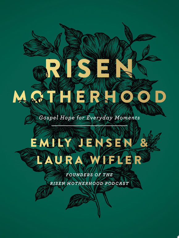 Risen Motherhood - Gospel Hope for Everyday Moments