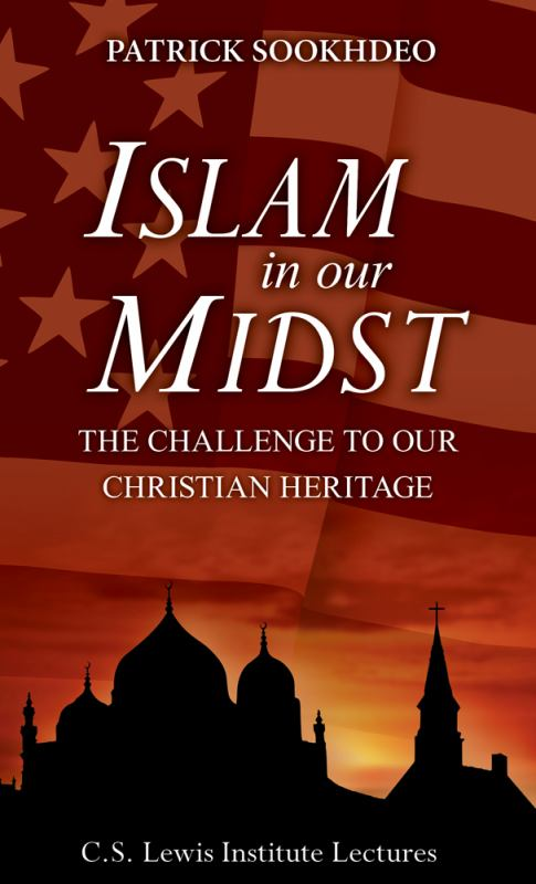 Islam in Our Midst: The Challenge to Our Christian Heritage