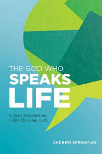 The God Who Speaks Life