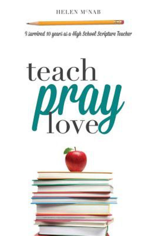 Teach, Pray, Love