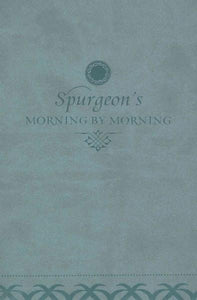 Morning by Morning: A New Edition of the Classic Devotional Based on the Holy Bible, English Standard Version