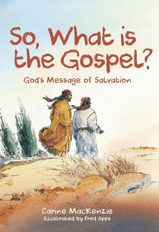 So, What Is the Gospel? - God's Message of Salvation
