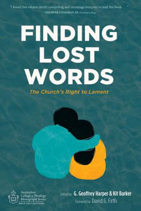 Finding Lost Words: The Church's Right to Lament